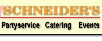 Schneiders Partyservice und Catering Grillparty Bankett Apero Party Service Bankette